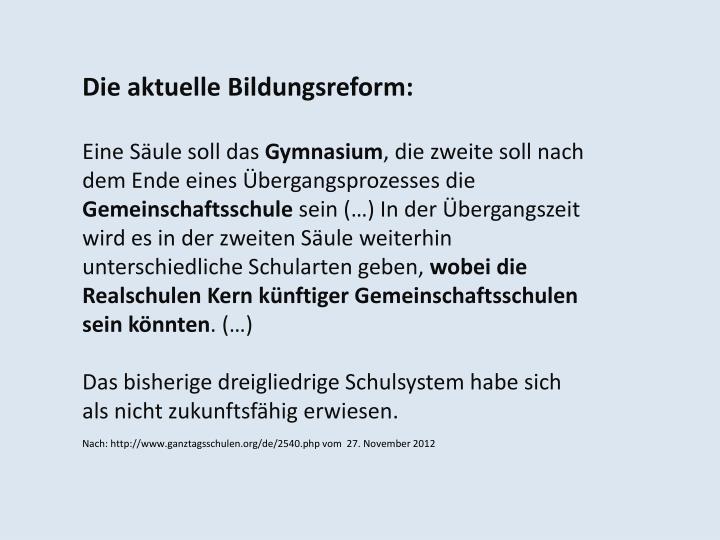 Die aktuelle Bildungsreform: