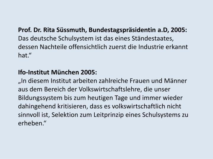 Prof. Dr. Rita Süssmuth, Bundestagspräsidentin