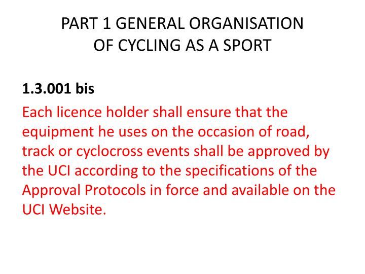 Part 1 general organisation of cycling as a sport