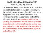 part 1 general organisation of cycling as a sport1