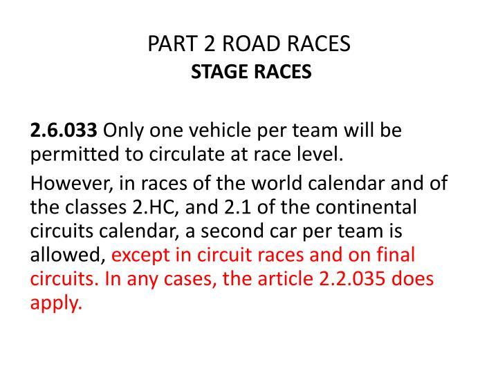 PART 2 ROAD RACES
