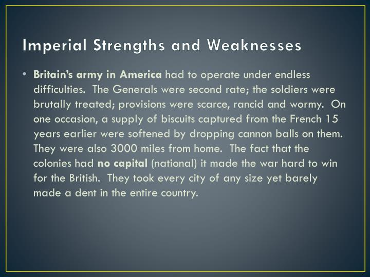 Imperial Strengths and Weaknesses