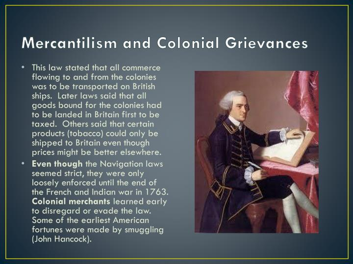 Mercantilism and Colonial Grievances