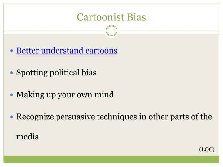 Cartoonist Bias