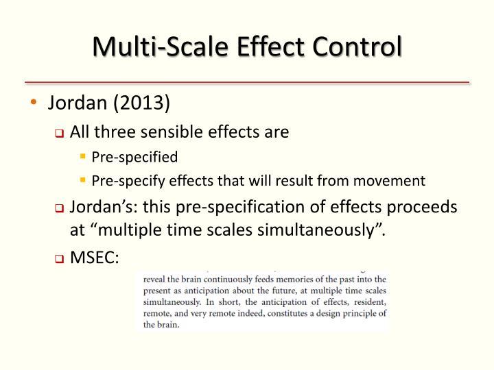 Multi-Scale Effect Control