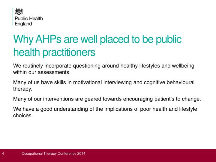 Why AHPs are well placed to be public health practitioners
