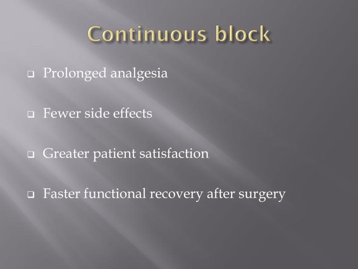 Continuous block