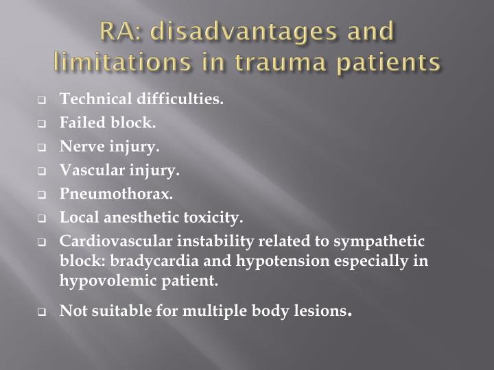 RA: disadvantages and limitations in trauma patients