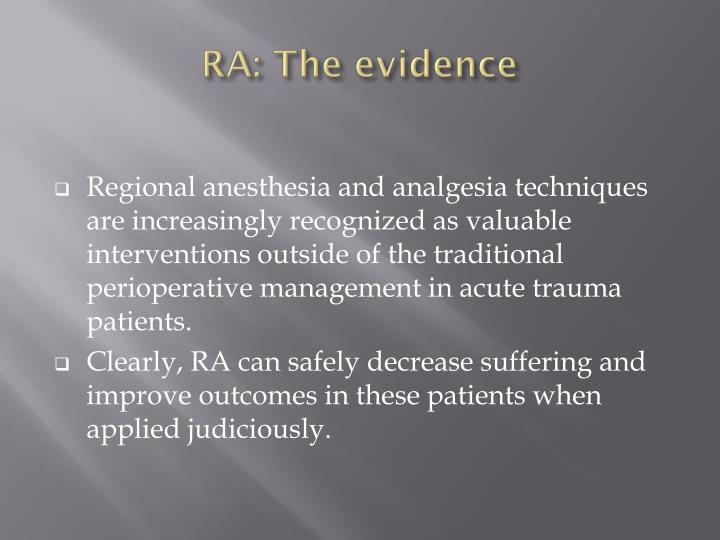 RA: The evidence