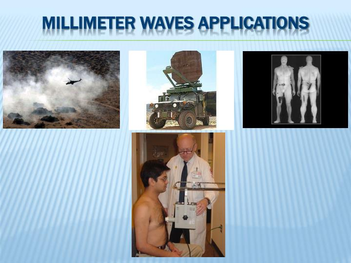 Millimeter waves applications