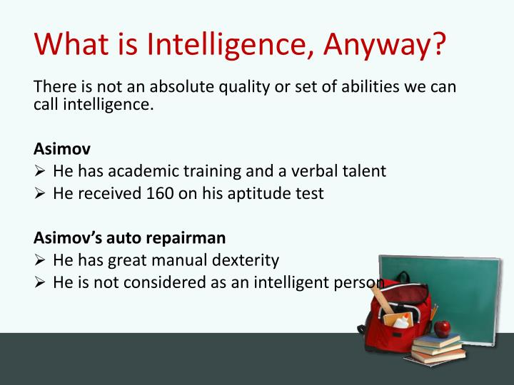 What is Intelligence, Anyway?