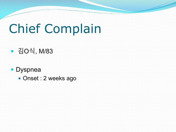 Chief Complain