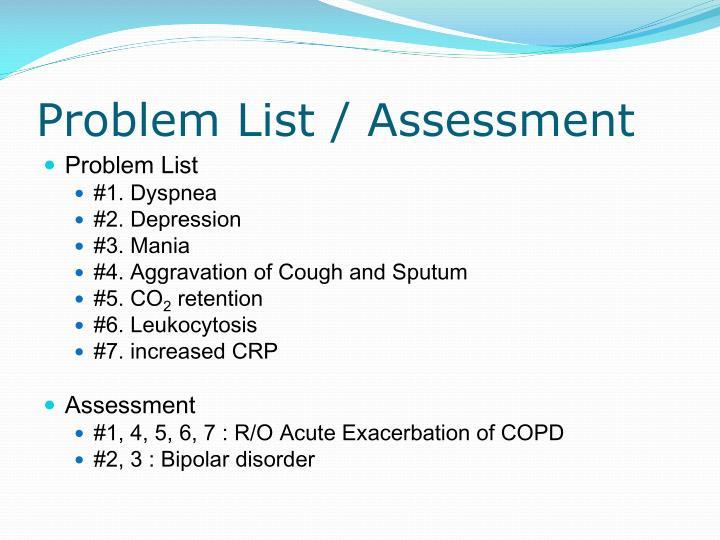 Problem List / Assessment
