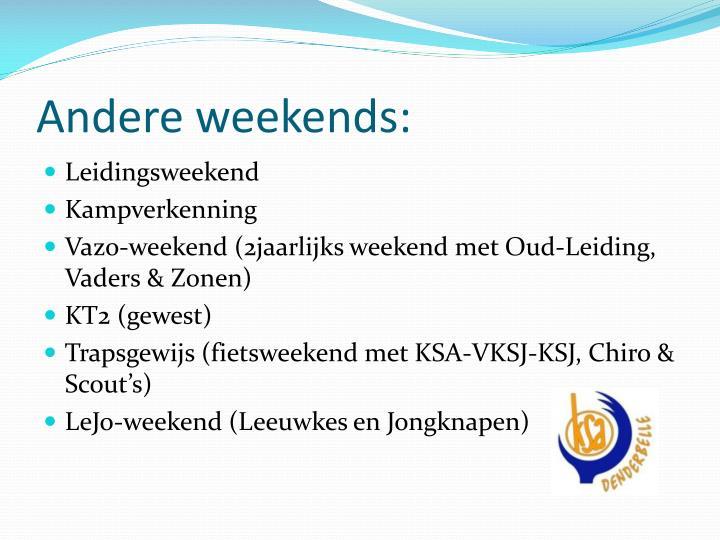 Andere weekends: