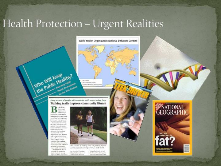 Health Protection – Urgent Realities