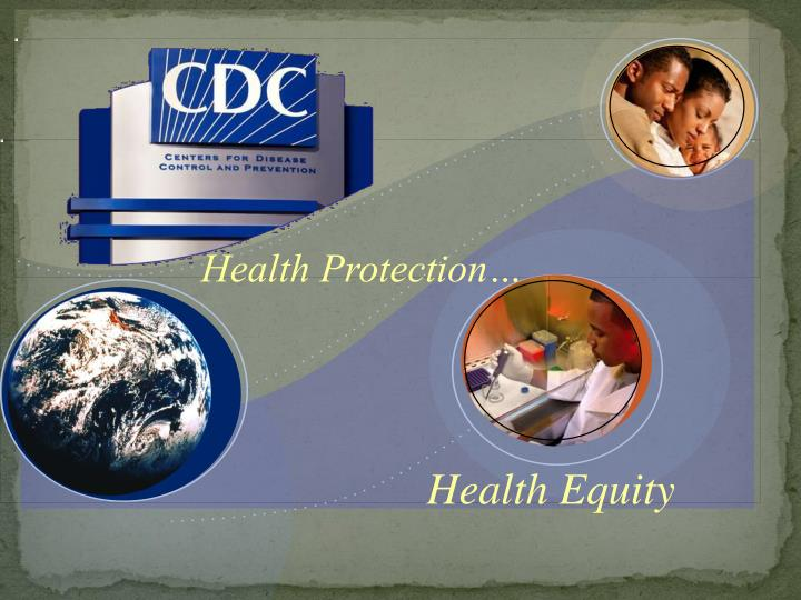 Health Protection…