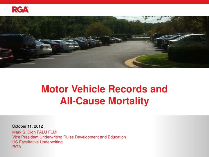 Motor vehicle records and all cause mortality