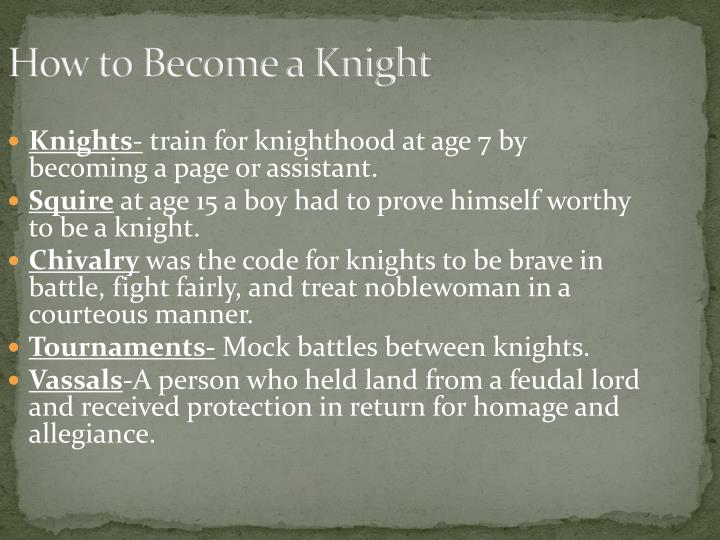 How to Become a Knight