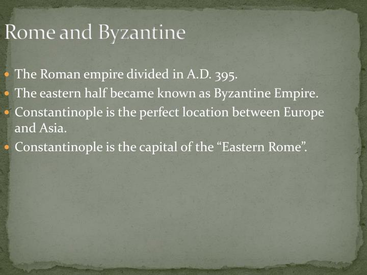 Rome and Byzantine