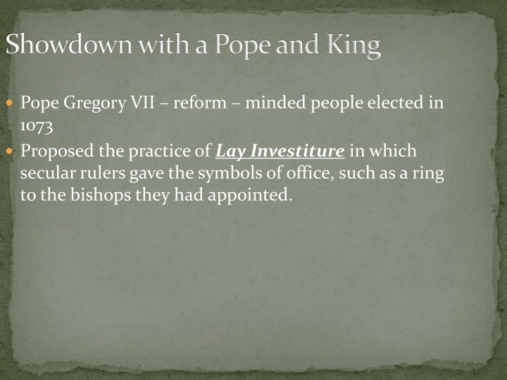 Showdown with a Pope and King