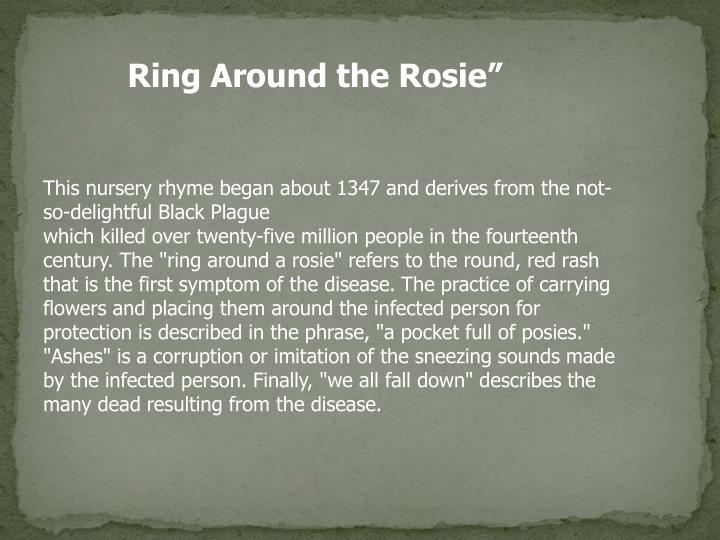 Ring Around the Rosie""