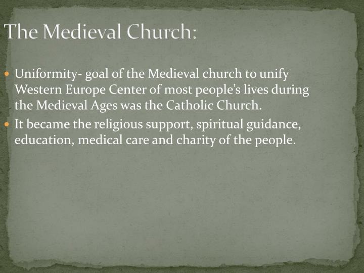 The Medieval Church: