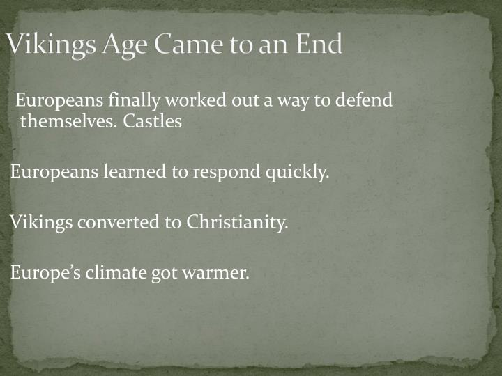 Vikings Age Came to an End