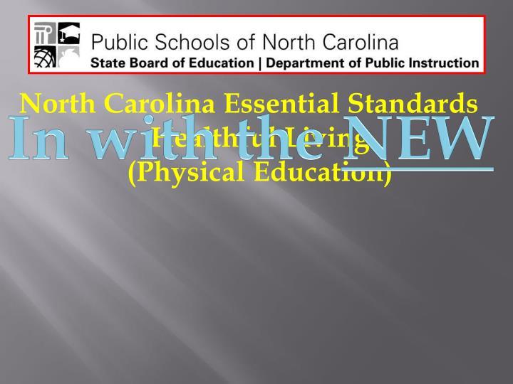 North Carolina Essential Standards