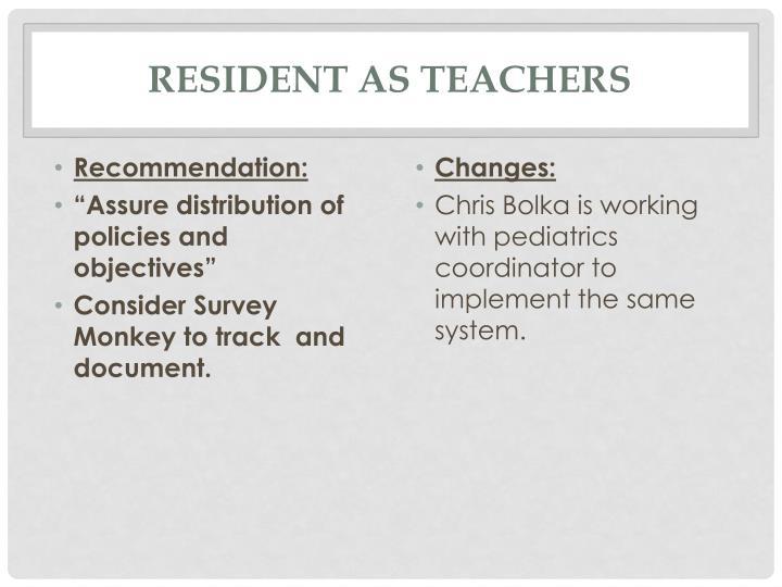 Resident as Teachers