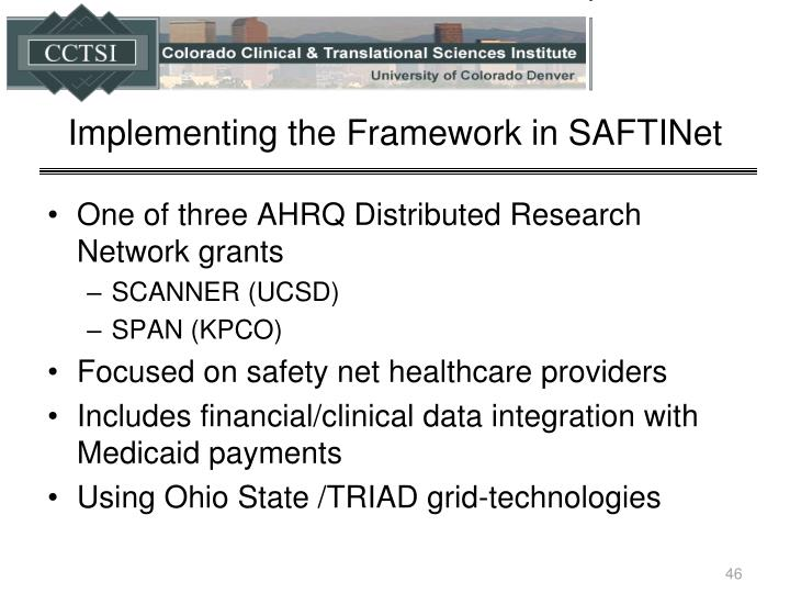 Implementing the Framework in SAFTINet
