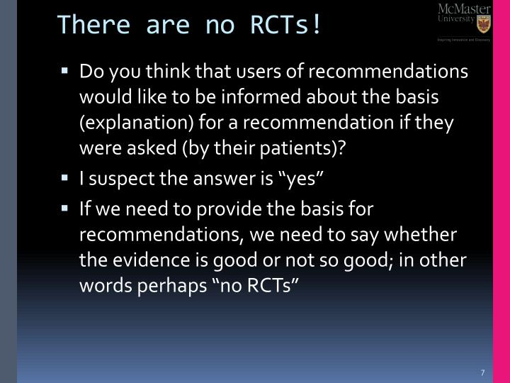 There are no RCTs!