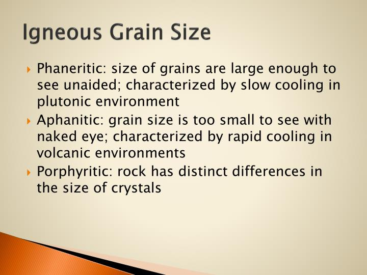 Igneous Grain Size