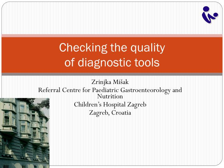 C hecking the quality of diagnostic tools