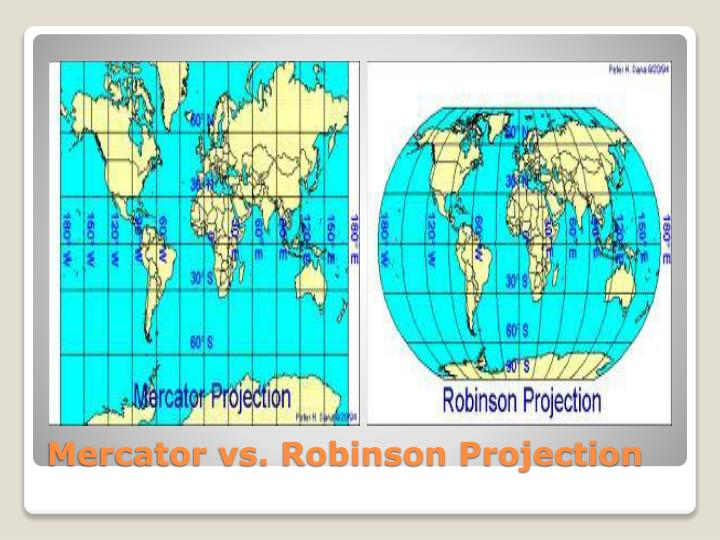 Mercator vs. Robinson Projection