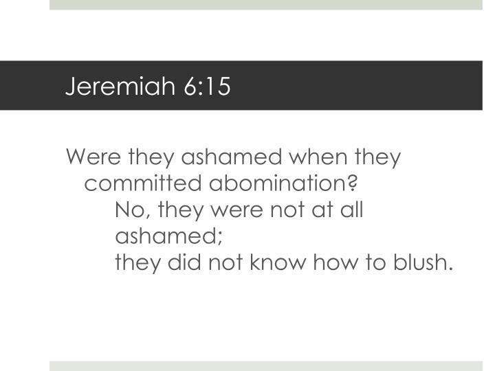 Jeremiah 6:15