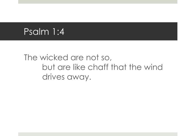 Psalm 1:4
