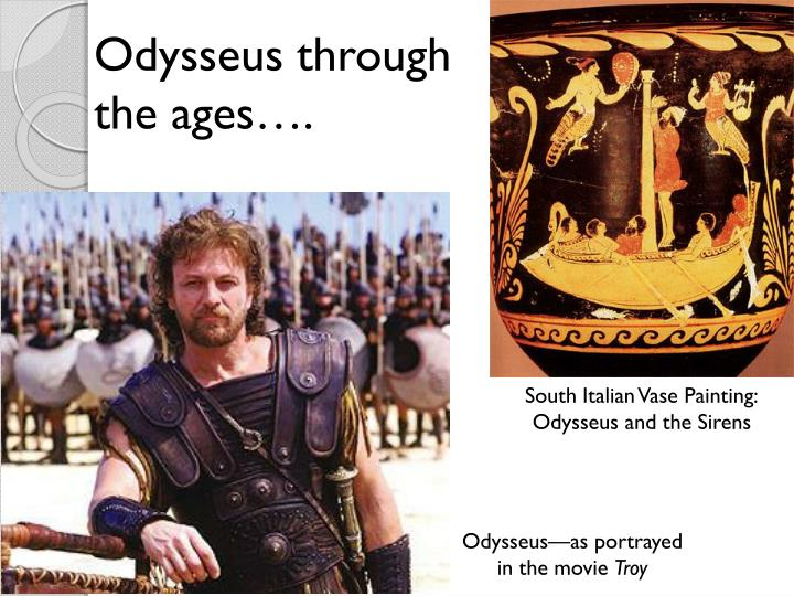 Odysseus through the ages….