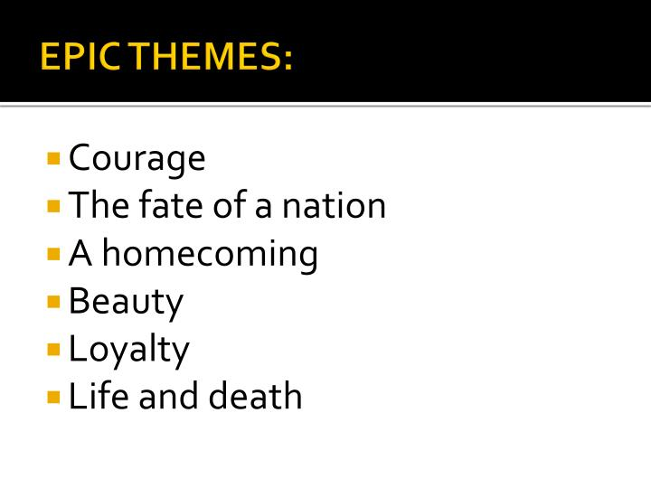 EPIC THEMES: