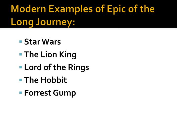 Modern Examples of Epic of the Long
