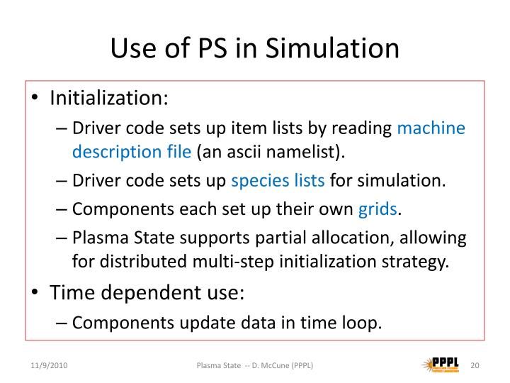 Use of PS in Simulation