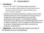 9 innervation
