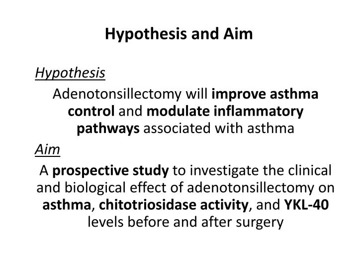 Hypothesis and Aim