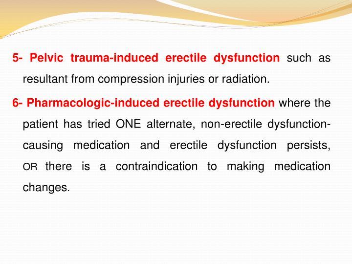 5- Pelvic trauma-induced erectile dysfunction