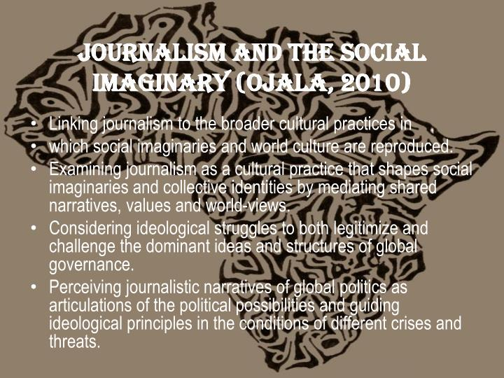 Journalism and the Social Imaginary (