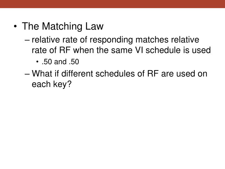 The Matching Law