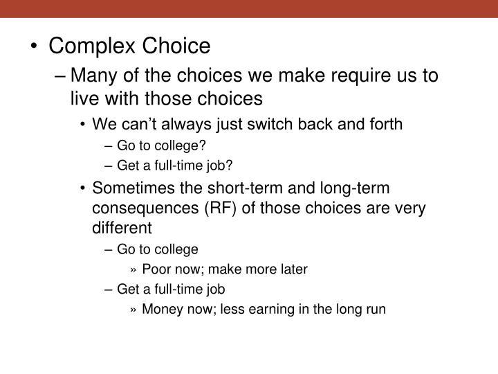 Complex Choice