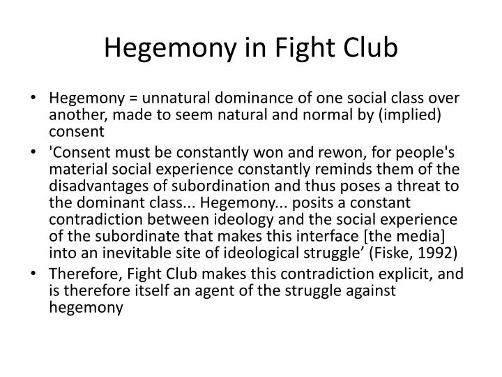 Hegemony in Fight Club