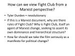 how can we view fight club from a marxist perspective