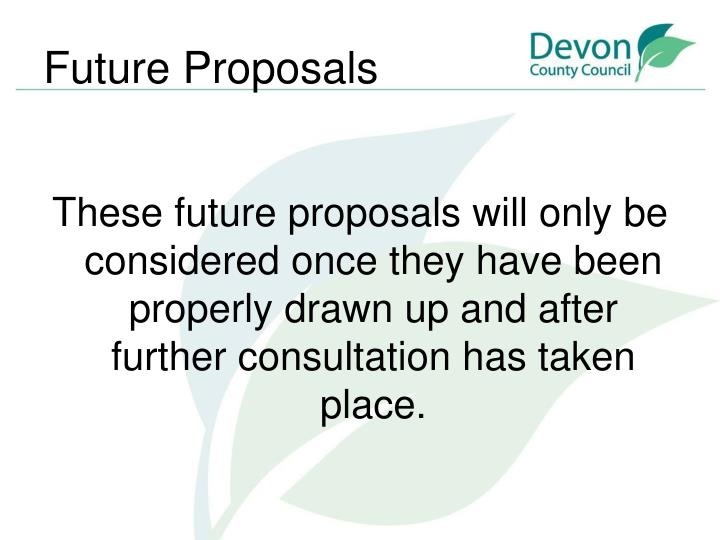 Future Proposals