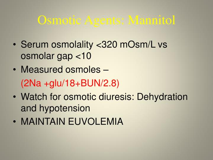 Osmotic Agents: Mannitol